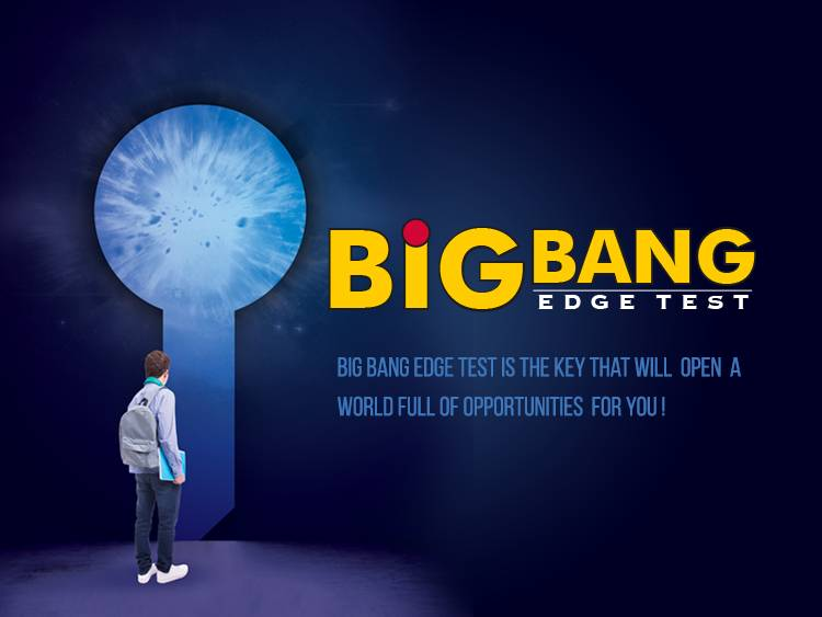 Big Bang Edge Test – Key that Opens a World Full of Academic Opportunities for Students!