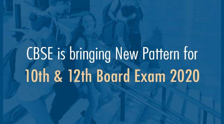 CBSE Is Bringing New Pattern For 10th & 12th Board Exam 2020