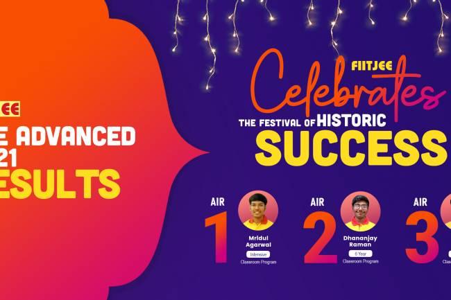 JEE Advanced 2021 Results - FIITJEE Celebrates the Festival of Historic Success
