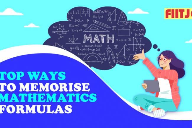 Top Ways to Memorise Mathematics Formulas