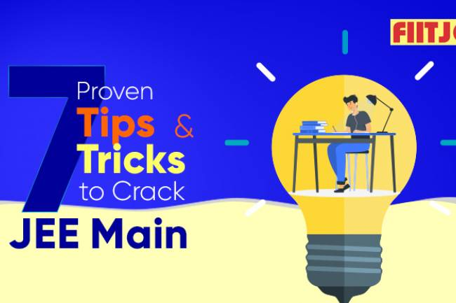7 Proven Tips and Tricks to Crack JEE Main