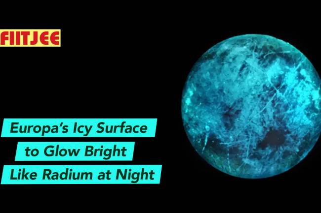 Europa's Icy Surface to Glow Bright Like Radium at Night