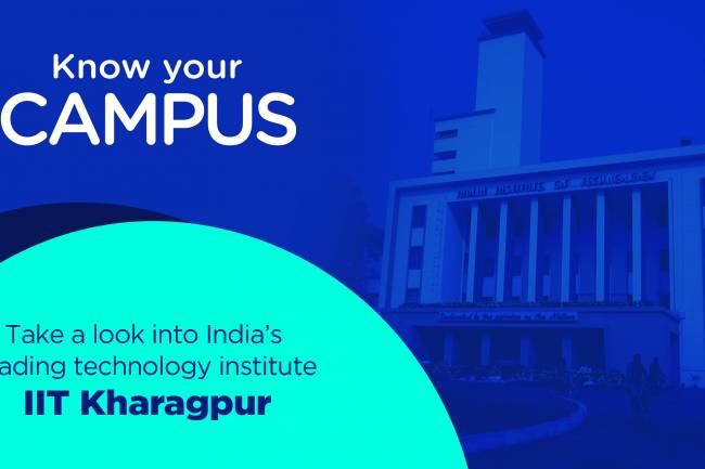 Know your campus- Take a look into India's leading technology institute - IIT Kharagpur